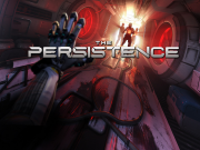The Persistence İçin Çıkış Tarihi Duyuruldu!