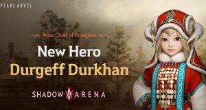 gamer-in-turkey-yeni-kahraman-durgeff-durkhan-shadow-arenaya-geliyor